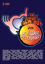 Le village des enfoirés 2006